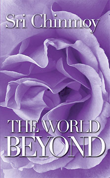 The World Beyond book cover by Sri Chinmoy